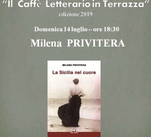 """Caffè Letterario in Terrazza, apre l'edizione il libro """"La Sicilia nel cuore"""" di Milena Privitera"""